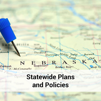 Read Nebraska's Statewide Plans and Policies