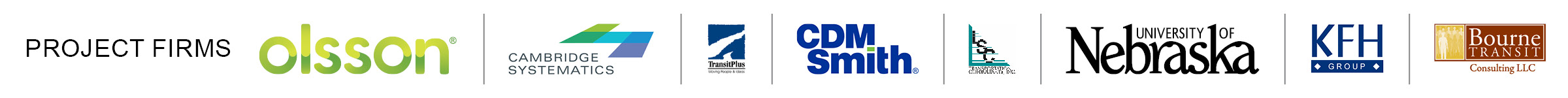 Mobility Management Project Firms: Olsson, Cambridge Systematics, TransitPlus, CDM Smith, LSC Transportation Consultants, Inc., University of Nebraska, KFH Group, Bourne Transit Consulting LLC