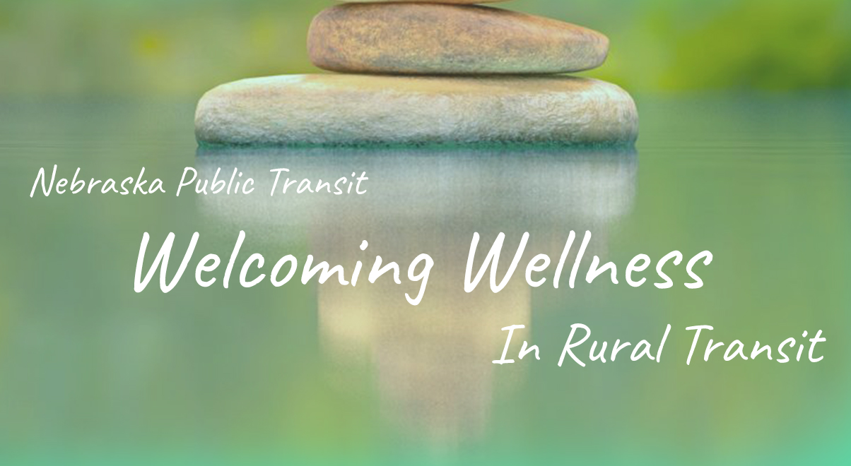 Welcoming Wellness in Rural Transit Newsletter Photo